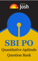SBI PO: Quantitative Aptitude Question Bank