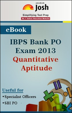 IBPS PO Exam 2013 : Quantitative Aptitude