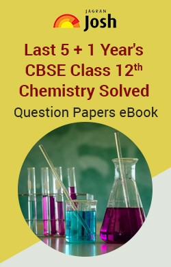 Last 5+1 Year's CBSE Class 12th Chemistry Solved Question Papers - eBook