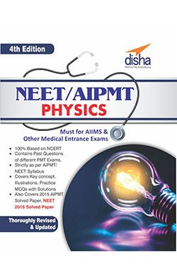 NEET/ AIPMT Physics - 4th Edition (Must for AIIMS & other Medical Entrance Exams)