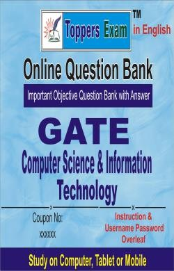 GATE - Computer Science  & Information Technology Engineering Exam Online Question Bank