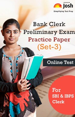 Bank Clerk Preliminary Exam: Practice Paper (Set-3) Online Test