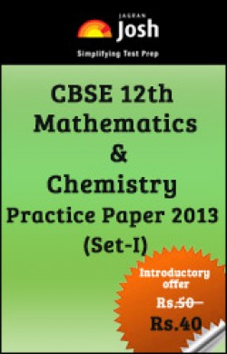 CBSE 12th Mathematics & Chemistry Practice Paper 2013 (Set-I)