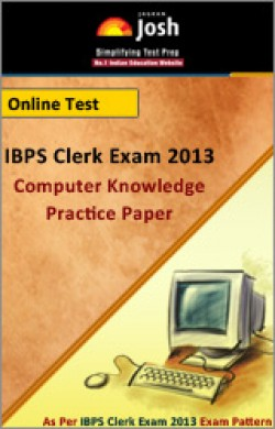 IBPS Clerk Exam 2013:Computer Knowledge: Practice Paper Online Test