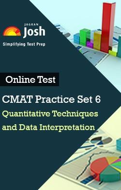 CMAT Practice Set 6 : Quantitative Techniques and Data Interpretation - Online Test