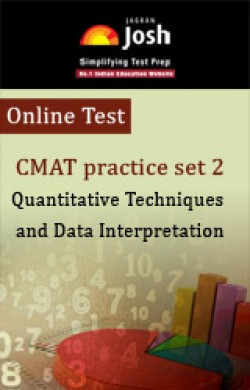 CMAT Practice Set 2:  Quantitative Techniques and Data Interpretation - Online Test
