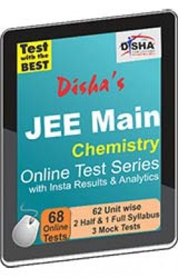 Disha's JEE Main 2015 Online Test Series - Chemistry with Insta Results and Analytics