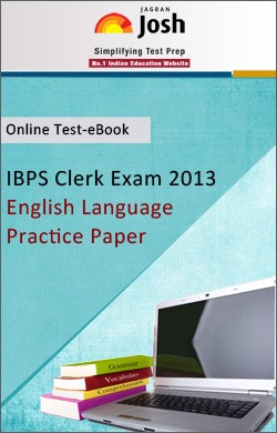 IBPS Clerk Exam 2013:English Language: Practice Paper Online Test-eBook