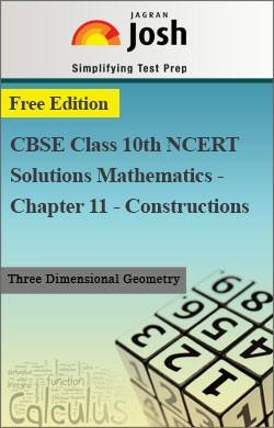 CBSE Class 10th NCERT Solutions Mathematics - Chapter 11 - Constructions