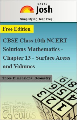 CBSE Class 10th NCERT Solutions Mathematics - Chapter 13 - Surface Areas and Volumes