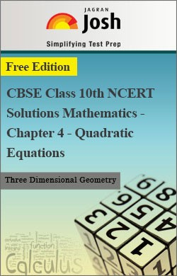 CBSE Class 10th NCERT Solutions Mathematics - Chapter 4 - Quadratic Equations