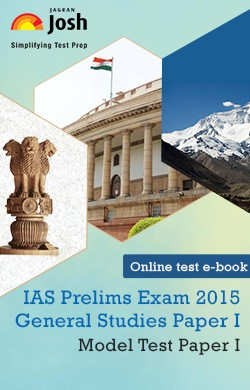 IAS Prelims Exam 2015 General Studies Paper I Model Test Paper I Online Test e-Book