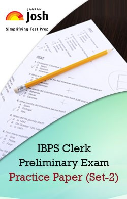 IBPS Clerk Preliminary Exam: Practice Paper (Set-2) Online Test