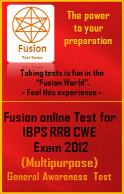 IBPS CWE RRB(Multipurpose) EXAM 2012 General Awareness Test