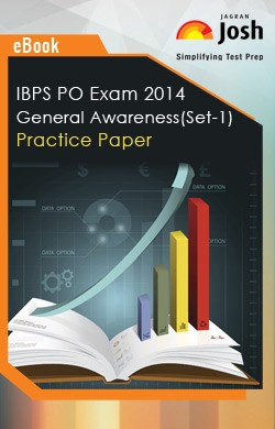 IBPS PO Exam 2014: General Awareness: Practice Paper (Set-1)