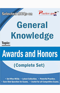 Selected MCQs on GK  - Awards and Honors (Complete Set)