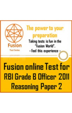 RBI Grade B Officer Exam 6-2-2011  Reasoning Paper by Fusion Test Series - Online Test