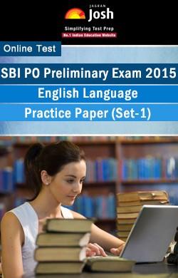 SBI PO Prelims Exam 2015: English Language: Practice Paper (Set-1) Online Test