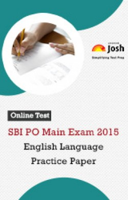 SBI PO Main Exam 2015: English Language: Practice Paper-Online Test
