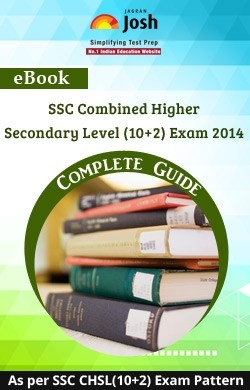 SSC Combined Higher Secondary Level (10+2) Exam 2014 : Complete Guide