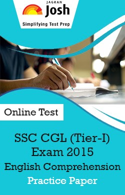 SSC CGL (Tier-I) Exam 2015: English Comprehension: Practice Paper - Online Test