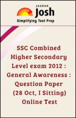 SSC Combined Higher Secondary Level exam 2012 : General Awareness : Question Paper (28 Oct, I Sitting)
