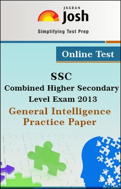 SSC Combined Higher Secondary Level Exam 2013 General Intelligence  Practice Paper