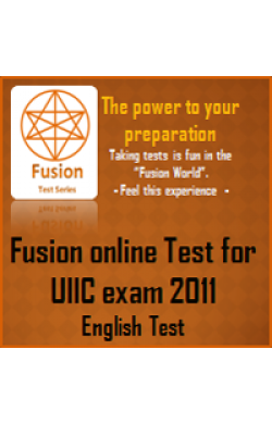UIIC Exam 2011 English  Test by Fusion Test Series – Online Test