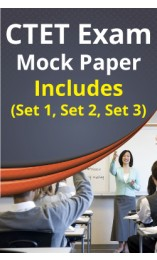 CTET Exam Paper-I Mock-Test Set-1, Set-2 & Set-3