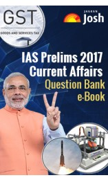 IAS Prelims 2017 Current Affairs Question Bank e-Book