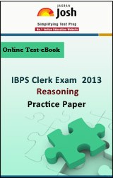IBPS Clerk Exam 2013:Reasoning: Practice Paper Online Test-eBook