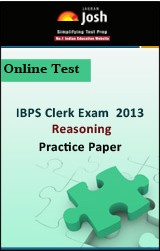 IBPS Clerk Exam 2013:Reasoning: Practice Paper Online Test