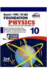New pattern Class 10 Board + PMT/ IIT-JEE Foundation PHYSICS 3rd edition