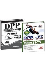 Daily Practice Problem (DPP) Sheets for JEE Advanced Physics 2nd Edition