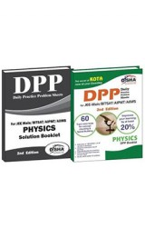 Daily Practice Problem (DPP) Sheets for JEE Main/ BITSAT/ AIPMT/ AIIMS Physics 2nd Edition