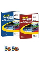 Ace Physics Vol 1 & 2 for class 11 & 12, AIPMT/ AIIMS/ BHU/ JIPMER/ AMU Medical Entrance Exam Vol. 1 & 2