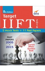 TARGET IIFT 2016 (Past Papers 2005 - 2015) + 5 Mock Tests 8th Edition