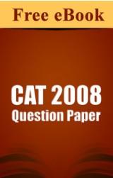 CAT 2008 Question Paper free eBook