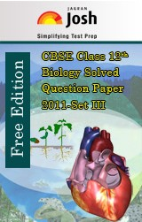 CBSE Class 12th Biology Solved Question Paper 2011 set-III