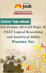 IAS Prelims 2014 : GS Paper II (CSAT): Logical Reasoning and Analytical Ability Practice Set Online Test e-Book