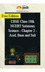 CBSE Class 10th NCERT Solutions Science - Chapter 2 - Acid, Base and Salt
