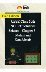 CBSE Class 10th NCERT Solutions Science - Chapter 3 - Metals and Non-Metals