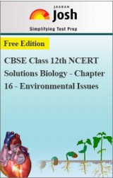 CBSE Class 12th NCERT Solutions Biology - Chapter 16 - Environmental Issues