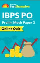 IBPS-PO Mock-Paper Set-3 Online Quiz