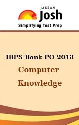 IBPS Bank PO Exam 2013 Computer Knowledge E-Book