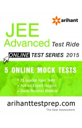 JEE Advanced Test Series 2015 with Special Topics of JEE Advanced by Arihant - Online Test
