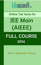 JEE Main,AIEEE,Full Course 2014 by Eduwizards - Online Test
