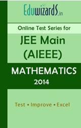 JEE Main, AIEEE, Mathematics 2014 by Eduwizards - Online Test