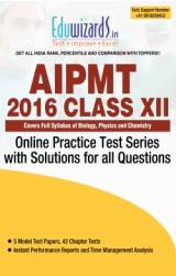 AIPMT 2016 Class XII by Eduwizards - Online Test