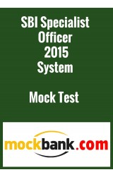 SBI Specialist Officer 2015 System Mock Test Series (2 Tests) by Mockbank in English